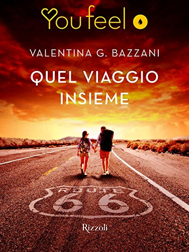 Quel viaggio insieme, di Valentina Bazzani, Promozione