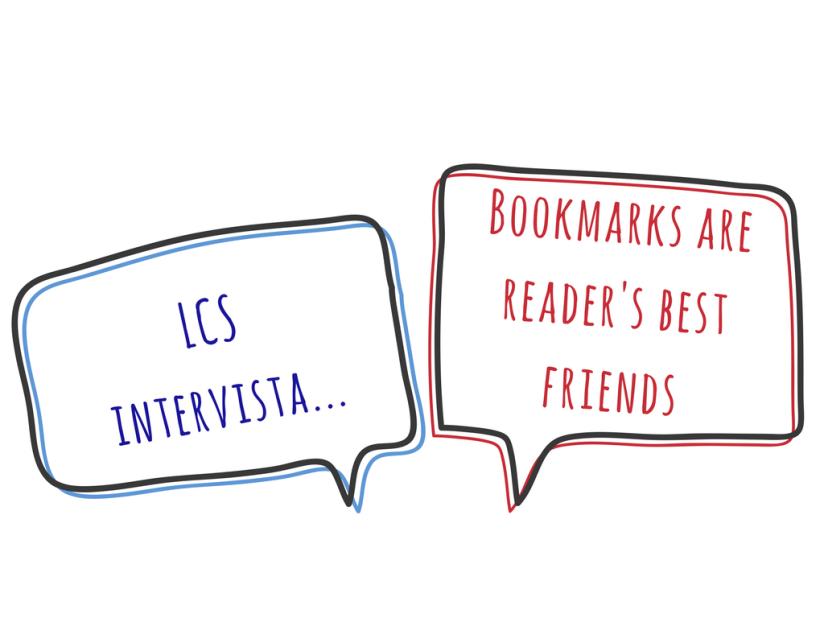 LCS intervista i blogger: Bookmarks are reader's bestfriends